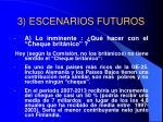 3 escenarios futuros