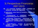3 perspectivas financieras 2007 20132