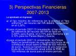 3 perspectivas financieras 2007 20136