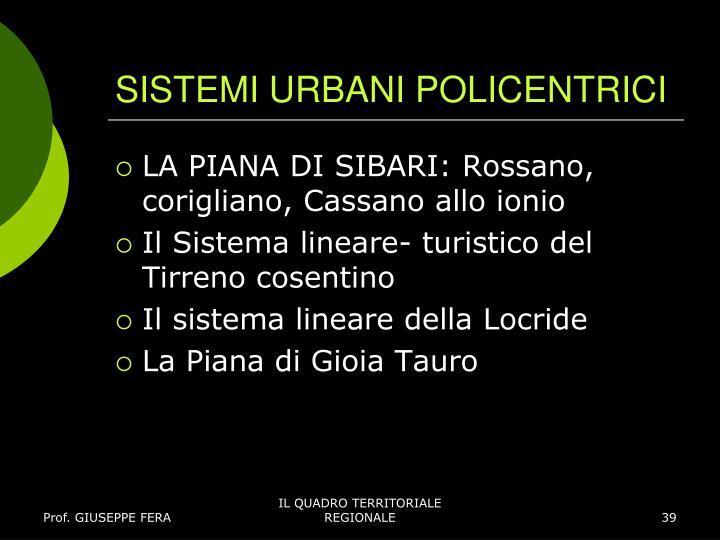 SISTEMI URBANI POLICENTRICI