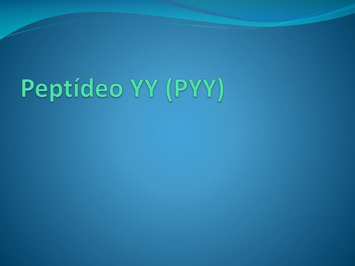 Peptídeo YY (PYY)
