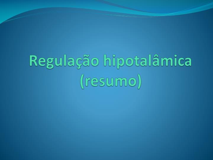 Regulação hipotalâmica