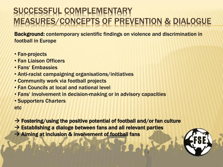 successful complementary measures/concepts of prevention & Dialogue