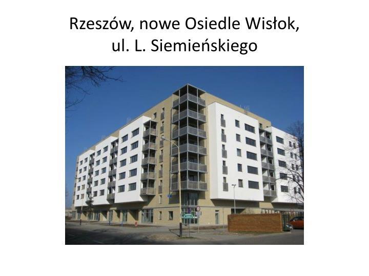 Rzeszów, nowe Osiedle Wisłok,