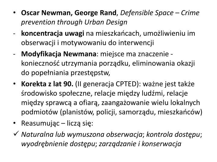 Oscar Newman, George Rand