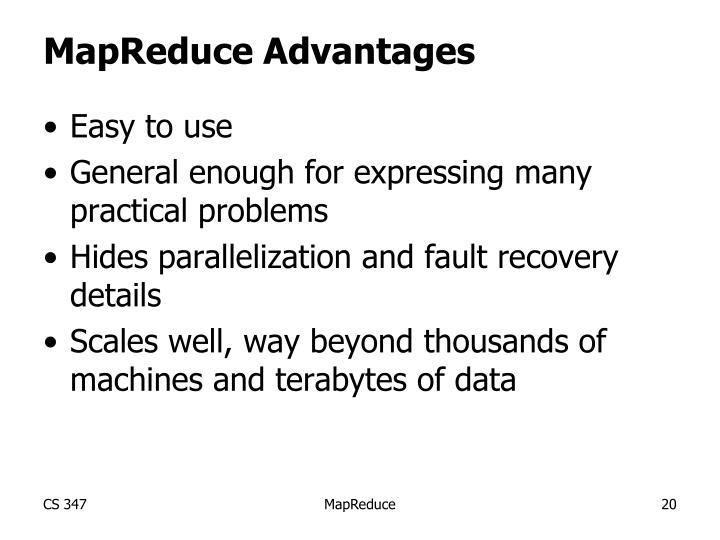 MapReduce Advantages