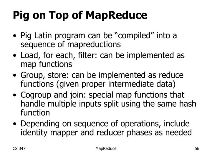 Pig on Top of MapReduce