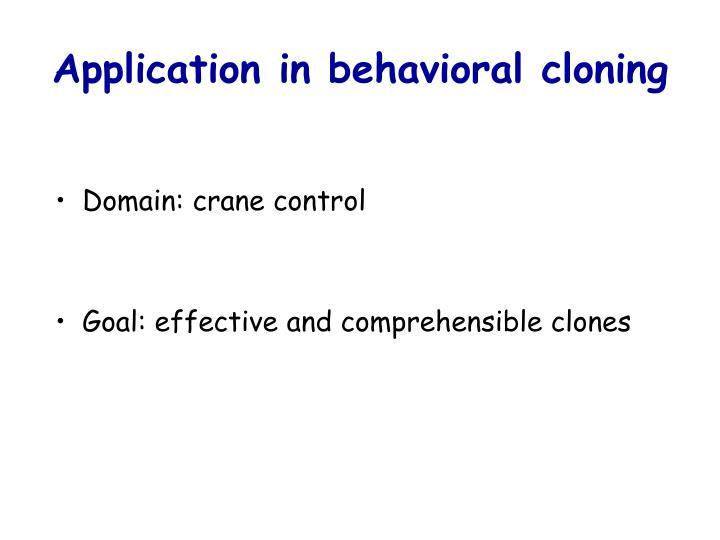 Application in behavioral cloning