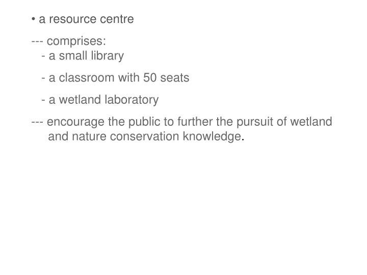 a resource centre