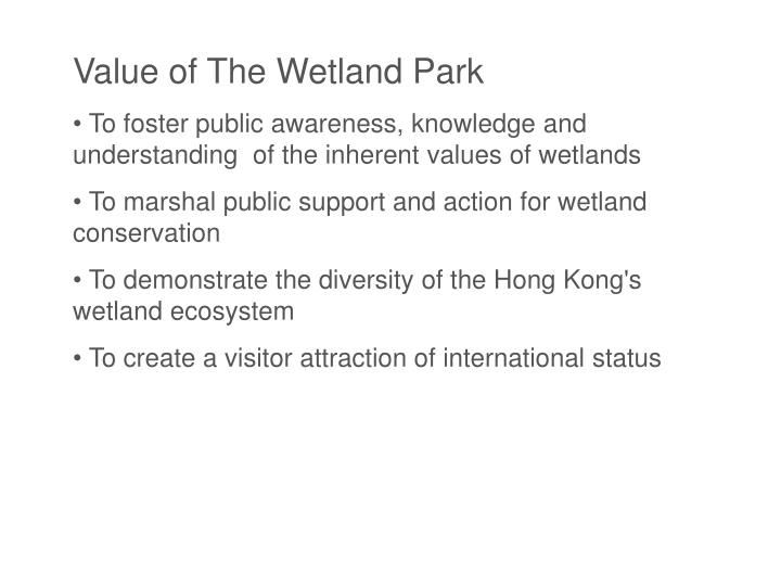 Value of The Wetland Park