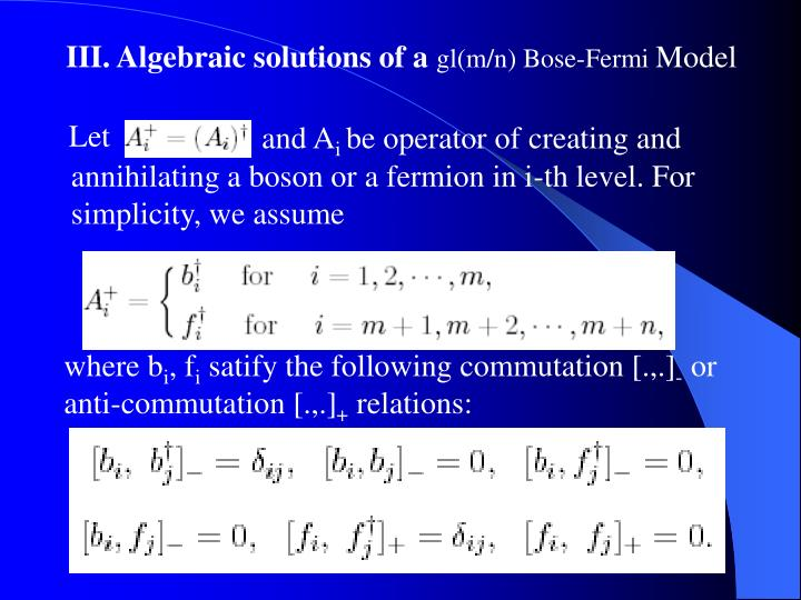 III. Algebraic solutions of a