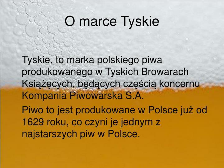 O marce Tyskie