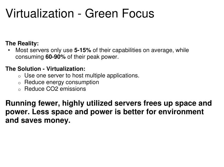 Virtualization - Green Focus
