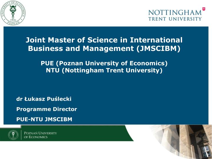 Joint Master of Science in International Business and Management (JMSCIBM)