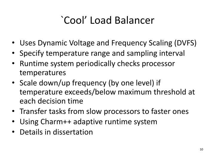 `Cool' Load Balancer