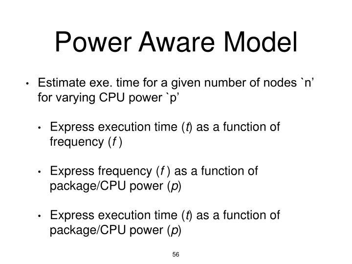 Power Aware Model