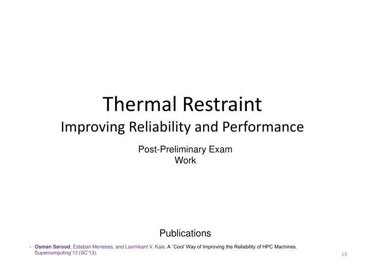 Thermal Restraint