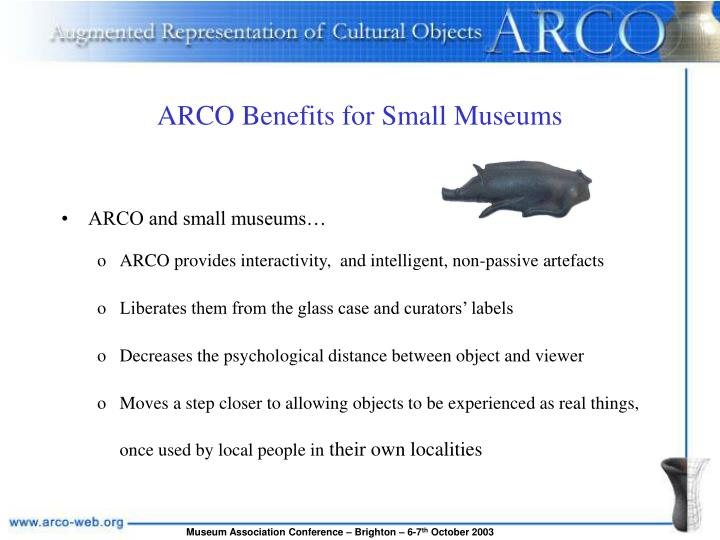 ARCO Benefits for Small Museums