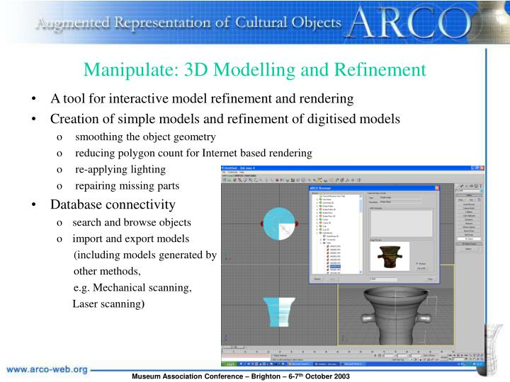 Manipulate: 3D Modelling and Refinement