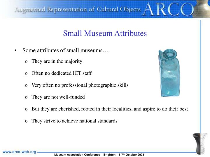 Small Museum Attributes