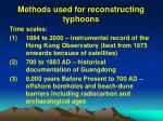methods used for reconstructing typhoons
