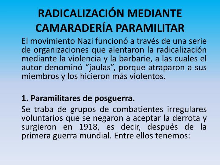 RADICALIZACIÓN MEDIANTE CAMARADERÍA PARAMILITAR
