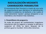 radicalizaci n mediante camarader a paramilitar