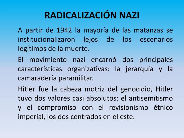RADICALIZACIÓN NAZI