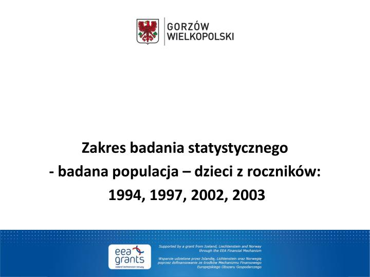 Zakres badania statystycznego
