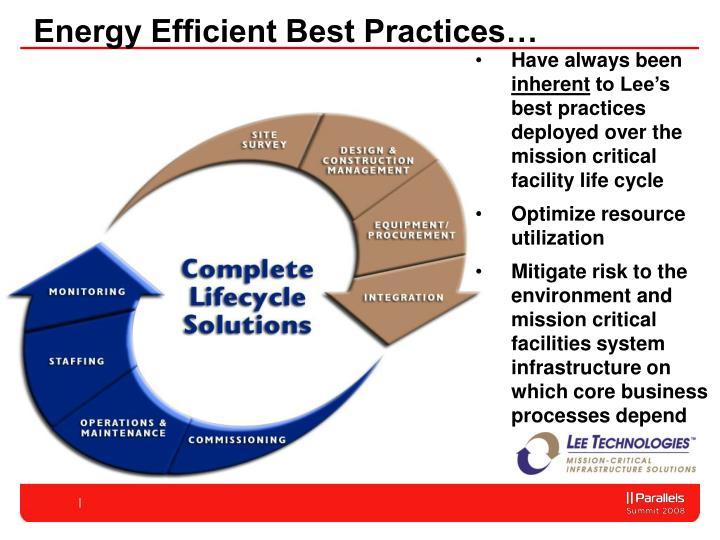 Energy Efficient Best Practices…