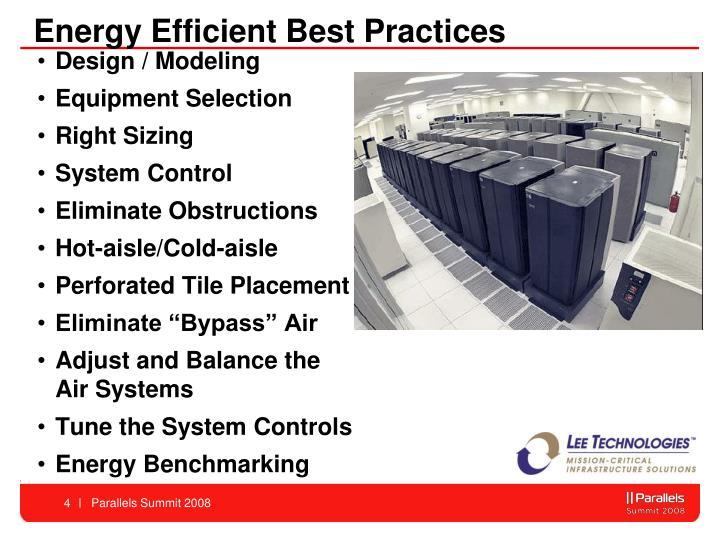 Energy Efficient Best Practices