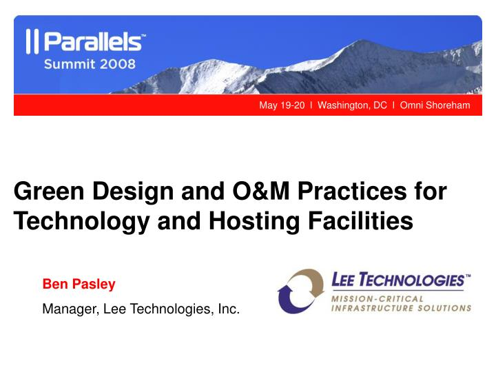 Green Design and O&M Practices for