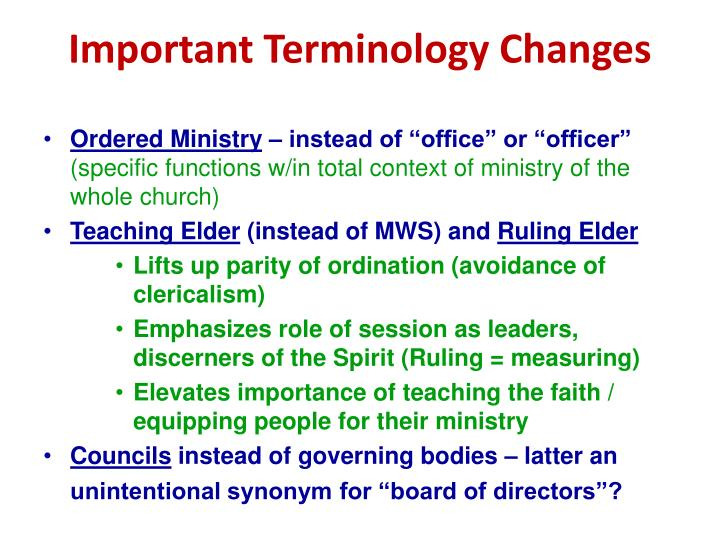 Important Terminology Changes