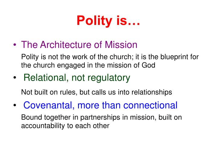 Polity is…