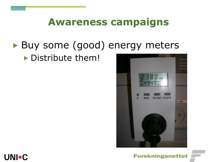 Awareness campaigns