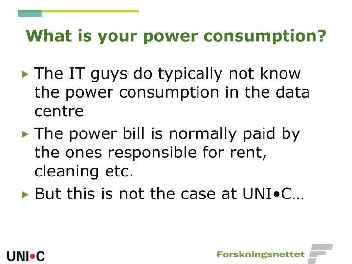 What is your power consumption?