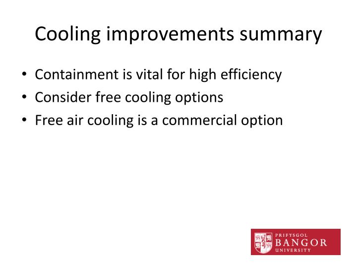 Cooling improvements summary