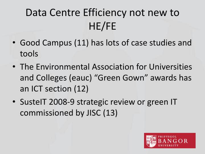 Data Centre Efficiency not new to HE/FE