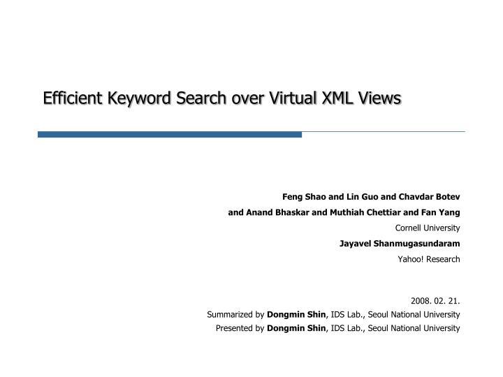 Efficient Keyword Search over Virtual XML Views