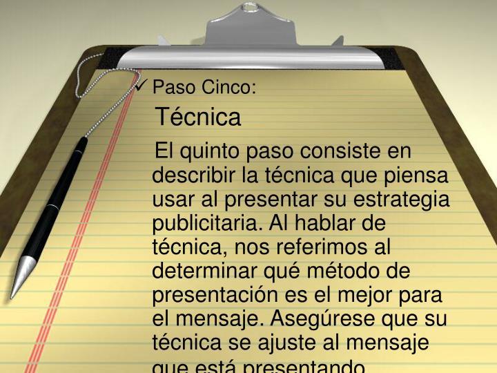 Paso Cinco: