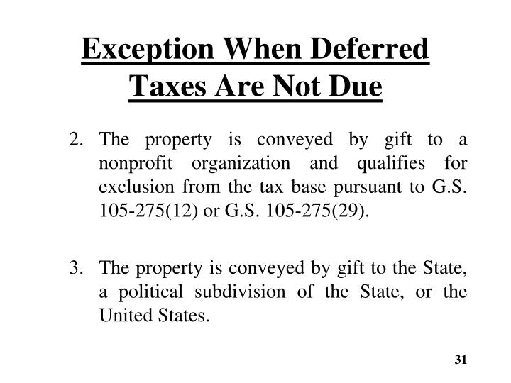Exception When Deferred Taxes Are Not Due