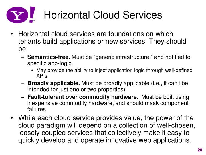 Horizontal Cloud Services