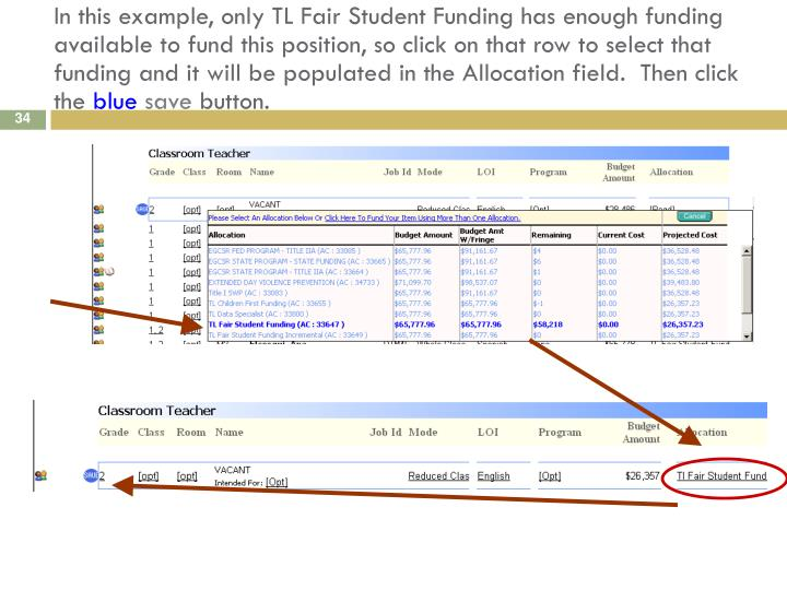 In this example, only TL Fair Student Funding has enough funding available to fund this position, so click on that row to select that funding and it will be populated in the Allocation field.  Then click the