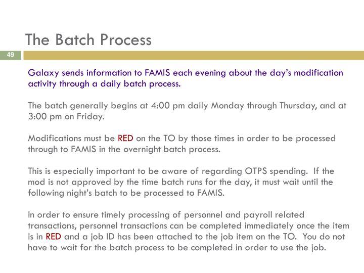 The Batch Process