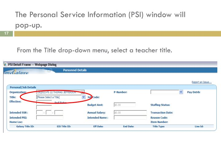 The Personal Service Information (PSI) window will pop-up.