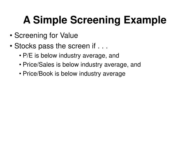 A Simple Screening Example