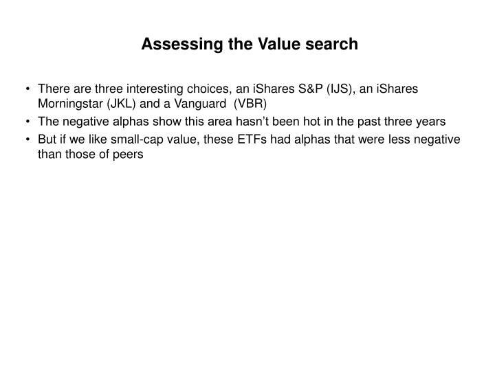 Assessing the Value search