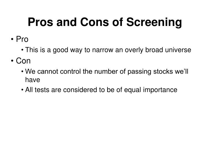 Pros and Cons of Screening
