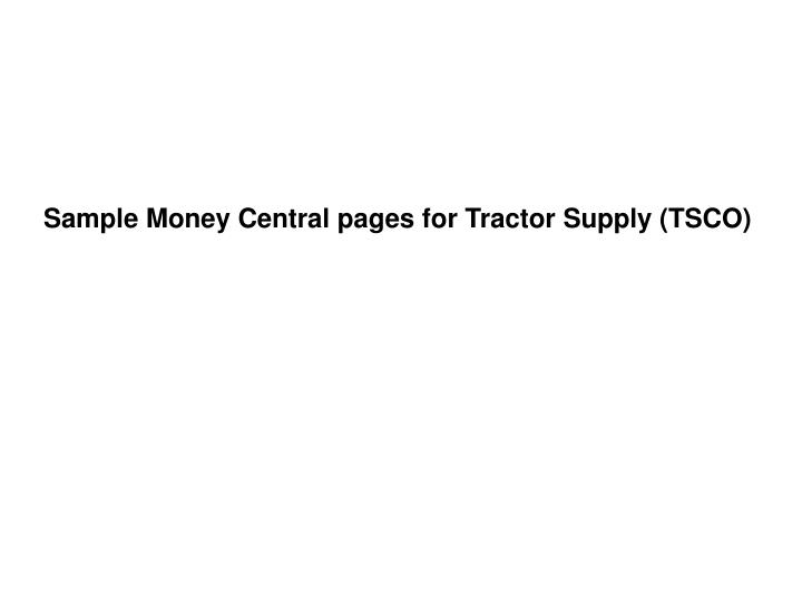 Sample Money Central pages for Tractor Supply (TSCO)