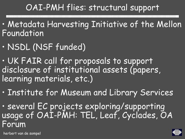 OAI-PMH flies: structural support